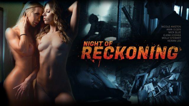 DigitalPlayground – Night Of Reckoning – Anya Olsen – Elena Koshka – Molly Stewart – Nicole Aniston